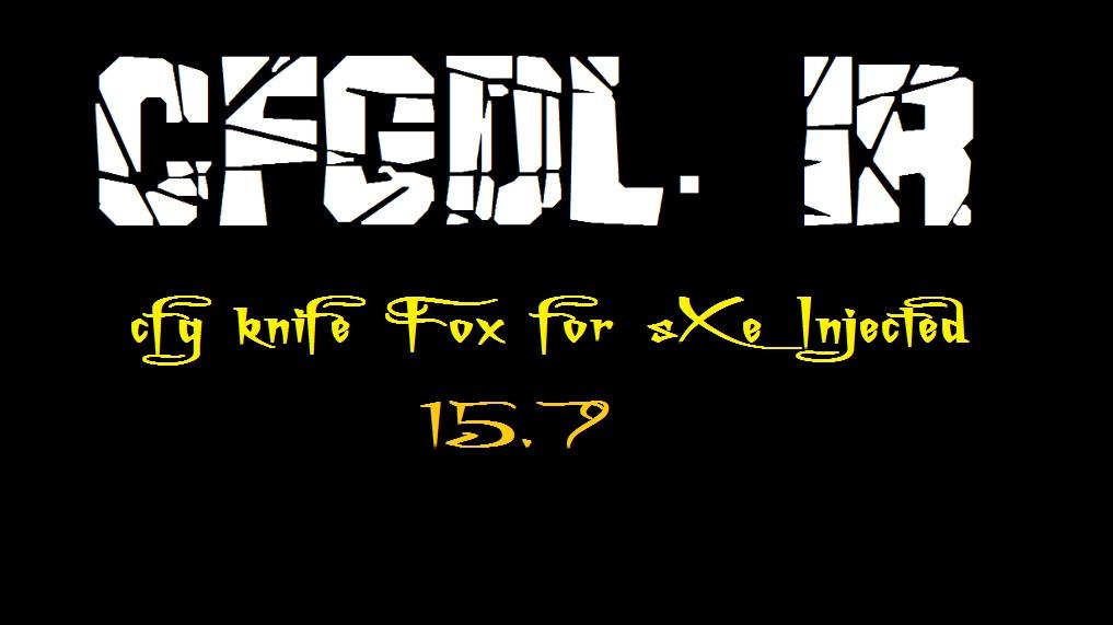 دانلود سی اف جی نایف Fox برای sXe Injected 15.7