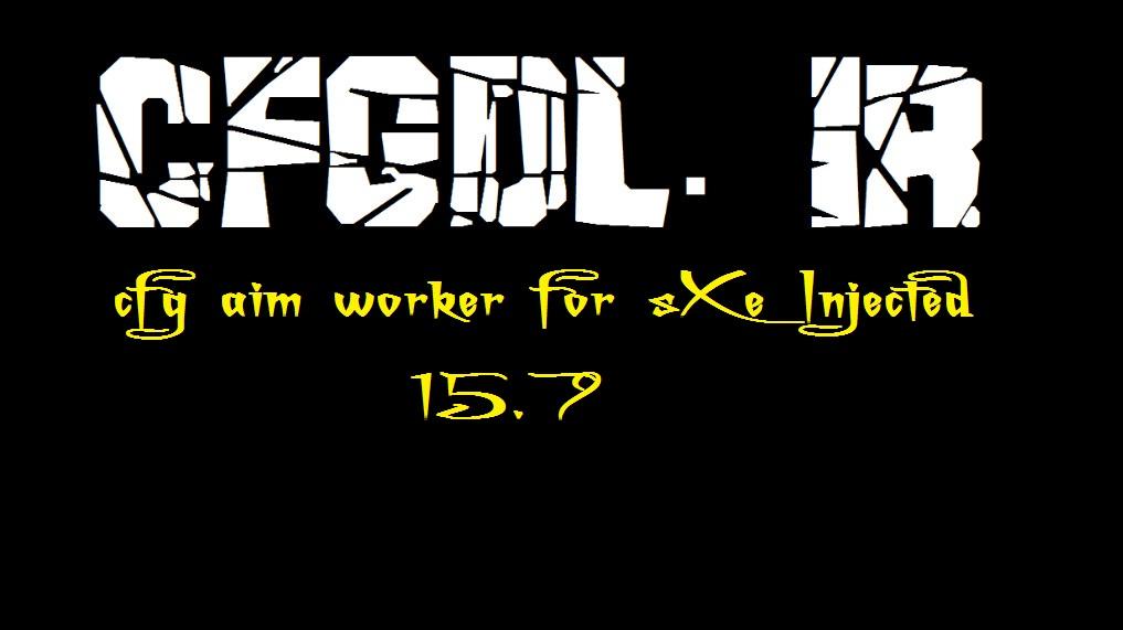 دانلود سی اف جی aim worker برای sXe Injected 15.7