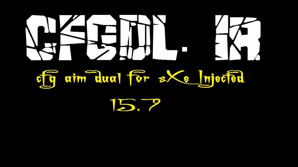 دانلود سی اف جی aim dual برای sXe Injected 15.7
