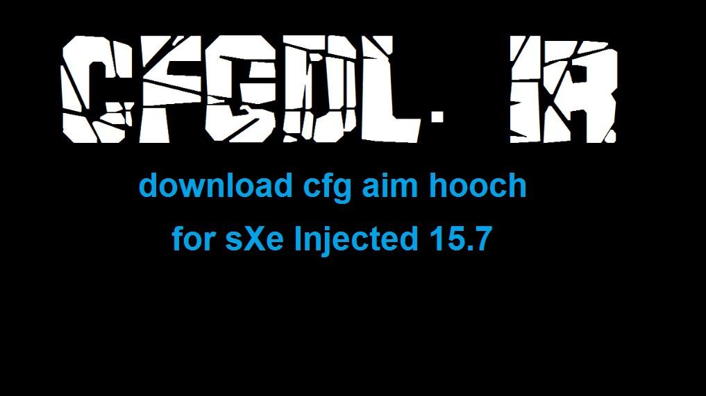 دانلود سی اف جی Aim hooch برای sXe Injected 15.7